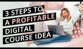 3 Steps To Finding A Wildly Profitable Online Course Idea